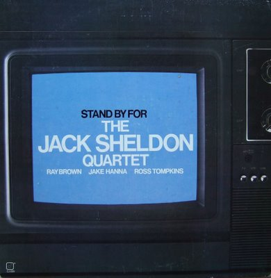 Stand By for the Jack Sheldon Quartet