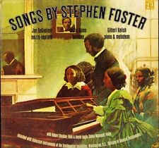 Songs By Stephen Foster (1826-1864)