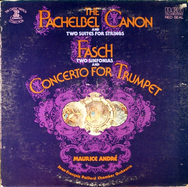 The Pachelbel Canon and Two Suites for Strings Fasch: Two Sinfonias and Concerto for Trumpet