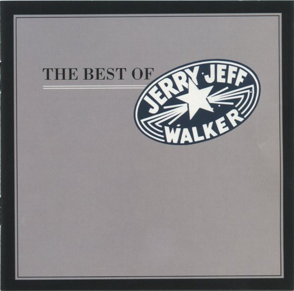 The Best Of Jerry Jeff Walker
