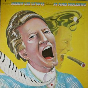 The Best Of Jerry Lee Lewis Featuring 39 And Holding
