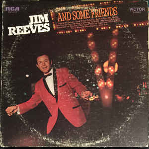 Jim Reeves ‎– And Some Friends