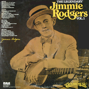 The Legendary Jimmie Rodgers Vol. 1