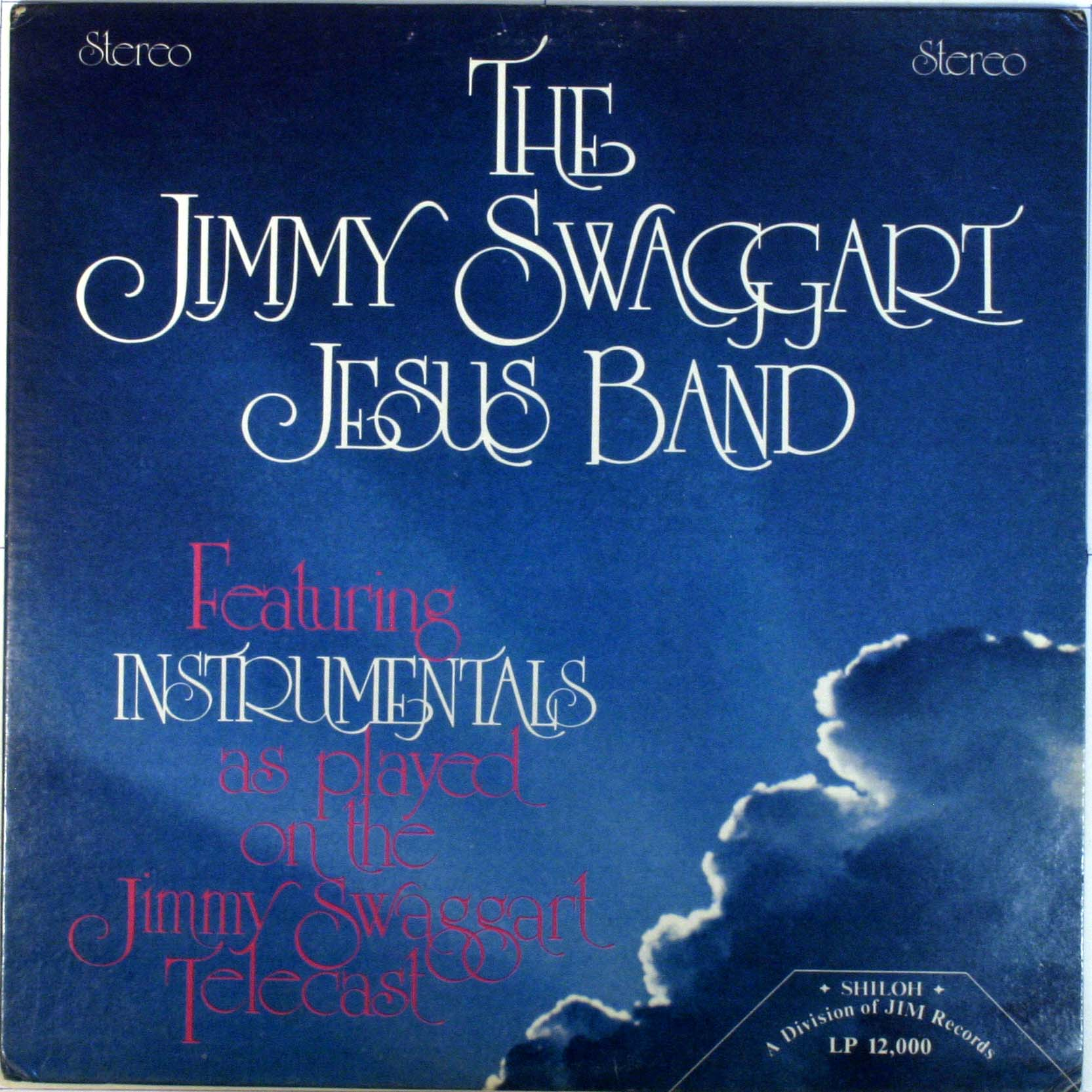 The Jimmy Swaggart Jesus Band