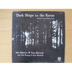 Dark Ships in the Forest Ballads Of The Supernatural