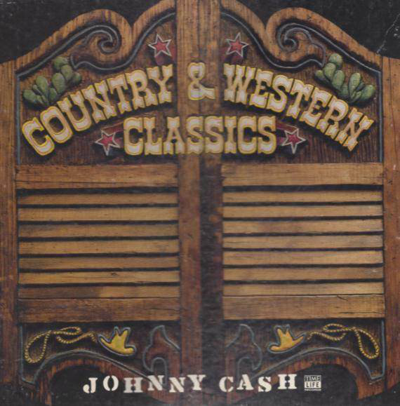 Country & Western Classics: Johnny Cash