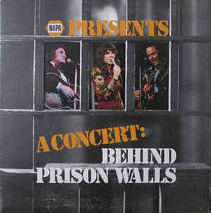 Napa Presents A Concert: Behind Prison Walls