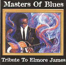 Masters Of Blues Tribute To Elmore James
