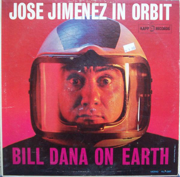 Jose Jimenez in Orbit-Bill Dana on Earth