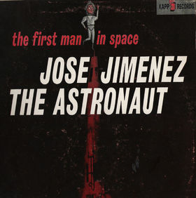 Jose Jimenez-The Astronaut (The First Man in Space)