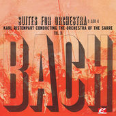 Bach: Suites For Orchestra 3 And 4