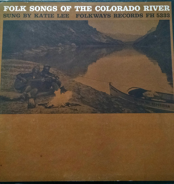 Folk Songs Of The Colorado River