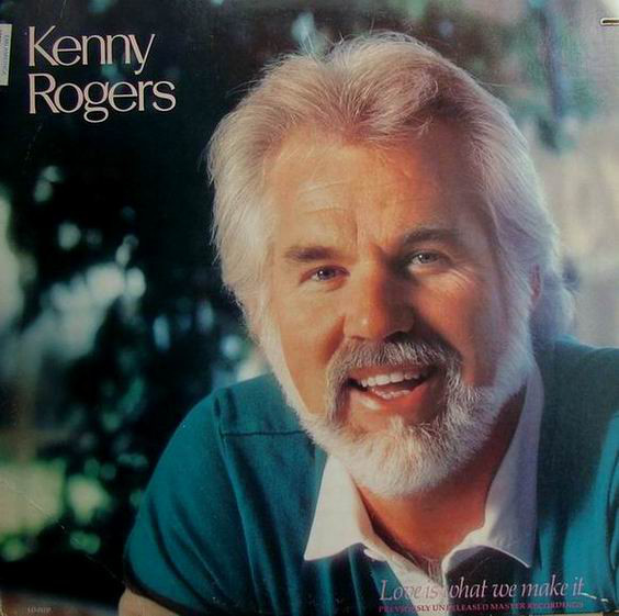 Kenny Rogers - Love Is What We Make It LP