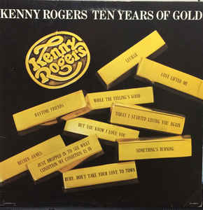 Kenny Rogers - Ten Years Of Gold Single