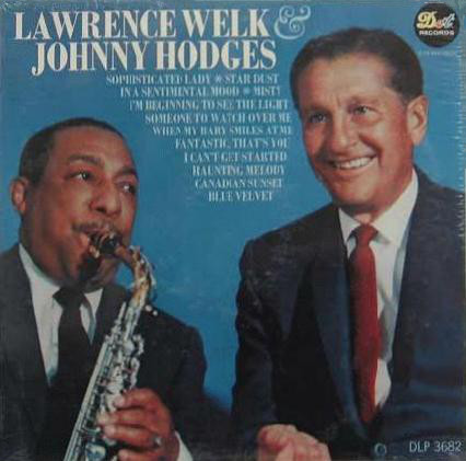 Lawrence Welk & Johnny Hodges