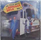 On Tour With Lawrence Welk Vol 1