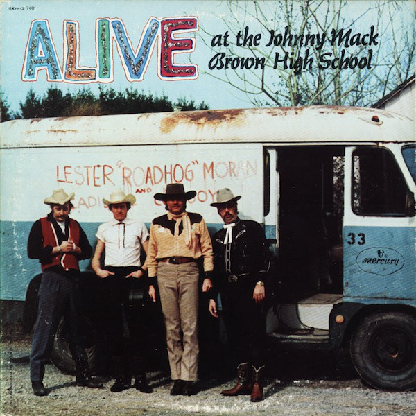 Alive At The Johnny Mack Brown High School