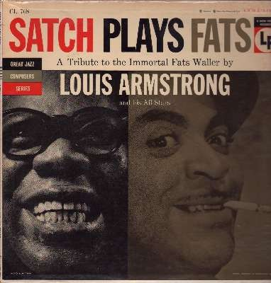 Satch Plays Fats: A Tribute To The Immortal Fats Waller