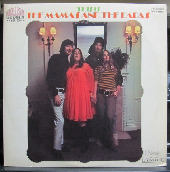 This Is The Mamas & The Papas