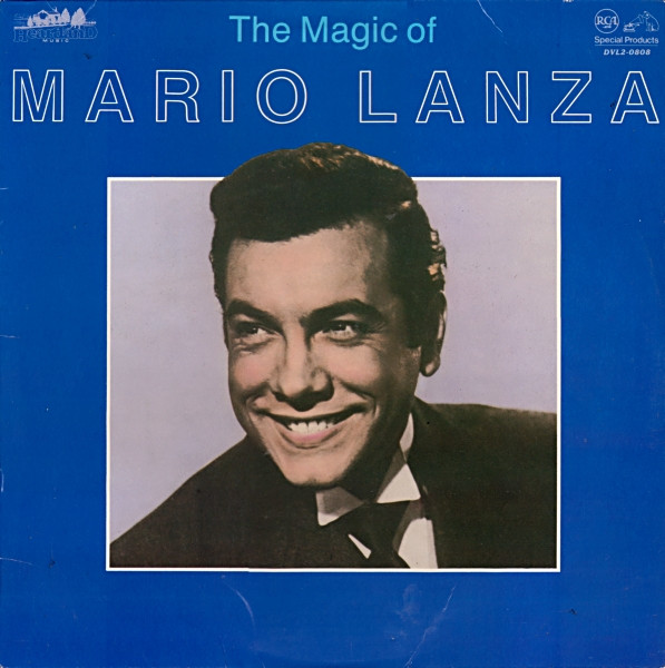 The Magic Of Mario Lanza