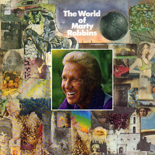 The World Of Marty Robbins