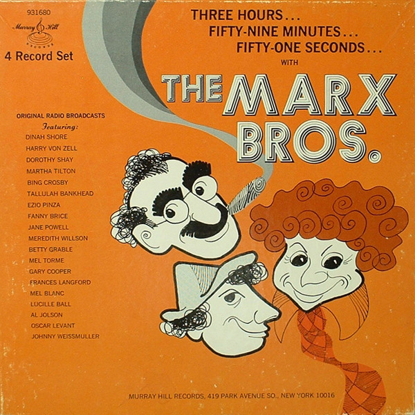 Three Hours... Fifty-Nine Minutes... Fifty-One Seconds... With The Marx Brothers