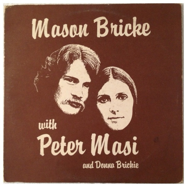 Mason Bricke With Peter Masi Featuring Donna Brickie