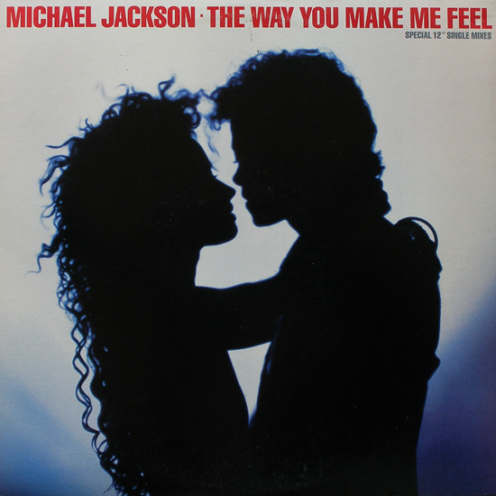 "The Way You Make Me Feel (Special 12"" Single Mixes)"