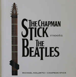The Chapman Stick Meets The Beatles