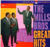 The Mills Brothers' Great Hits
