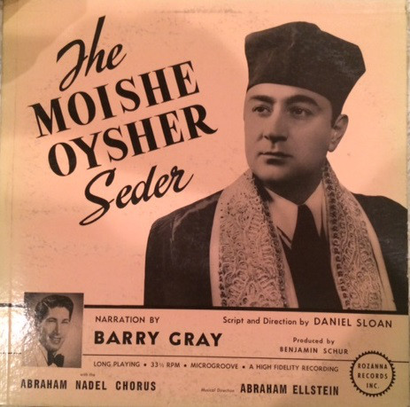 The Moishe Oysher Seder