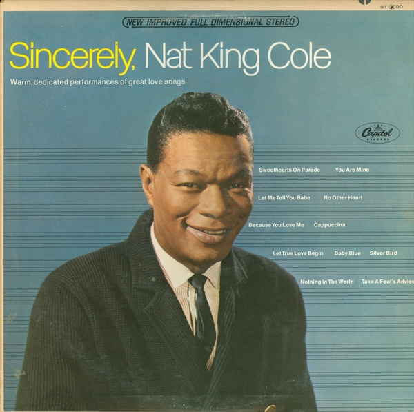 Sincerely, Nat King Cole