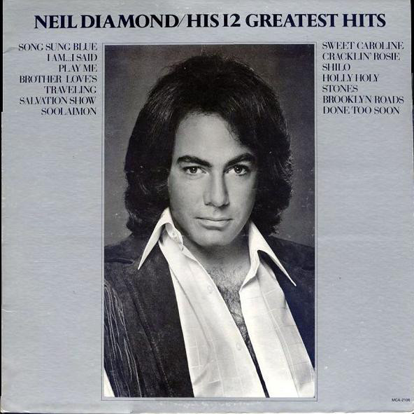 Neil Diamond/His 12 Greatest Hits