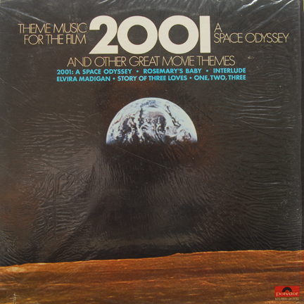 Theme Music for the Film 2001 A Space Odyssey and Other Great Movie Themes