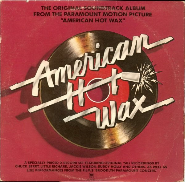 The Original Soundtrack Album From The Paramount Motion Picture ''American Hot Wax''