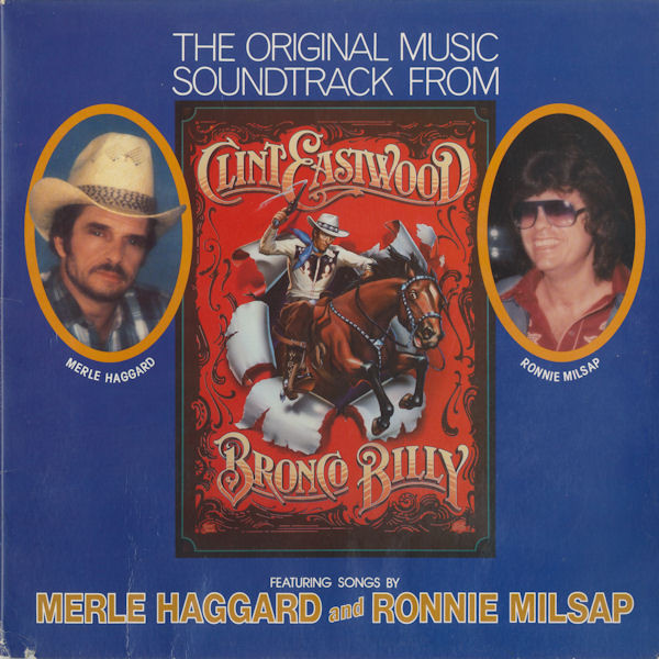 The Original Music Soundtrack From Clint Eastwood's Bronco Billy