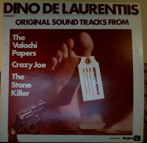 Dino de Larentiis Presents Three Original Soundtracks: The Valachi Papers/The Stone Killer/Crazy Joe
