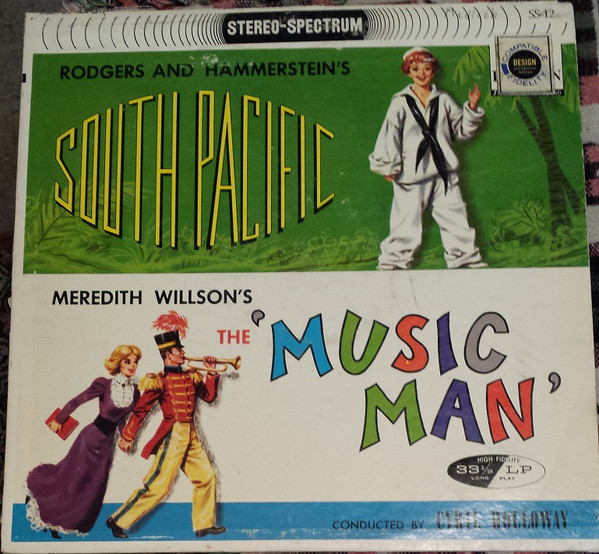 South Pacific and the Music Man
