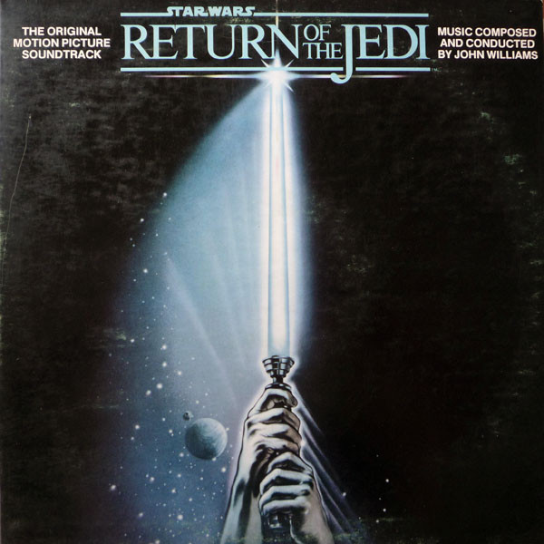 Star Wars / Return Of The Jedi - The Original Motion Picture Soundtrack