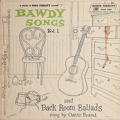 Bawdy Songs And Backroom Ballads - Vol.1