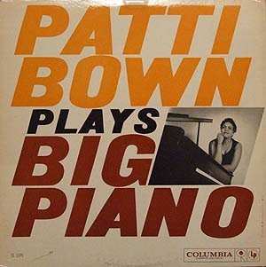 Patti Bown Plays Big Piano