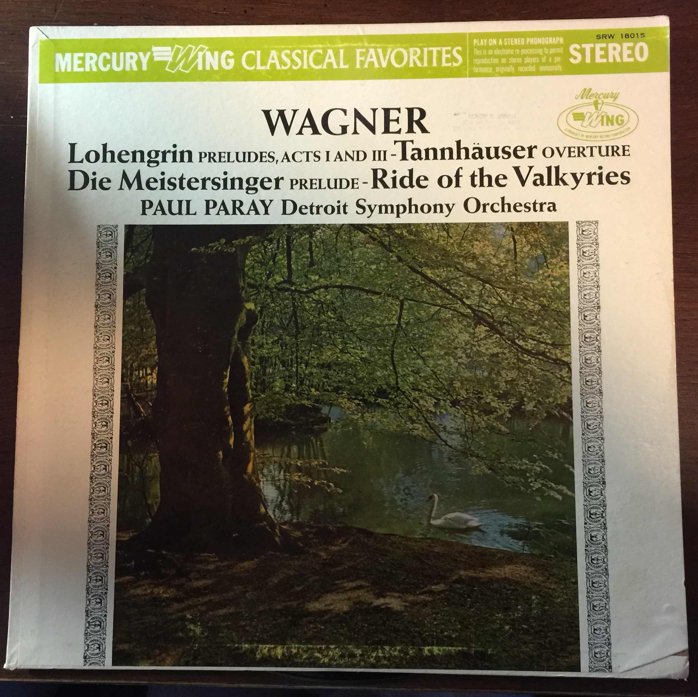 Wagner: Lohengrin (Preludes to Act 1 and Act 3) / Tannhauser (Overture) / Die Meistersinger (Prelude) / The Ride of the Valkyries
