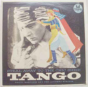 Steal Away To The Chic Sheik: Tango