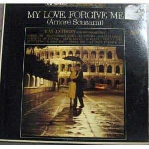 My Love Forgive Me - Amore Scusami