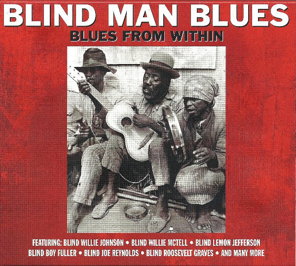 Blind Man Blues - Blues From Within