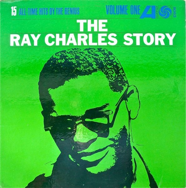 The Ray Charles Story Volume One