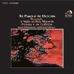 Moussorgsky: The Power Of The Orchestra: A Night On The Bare Mountain/Pictures At An Exhibition