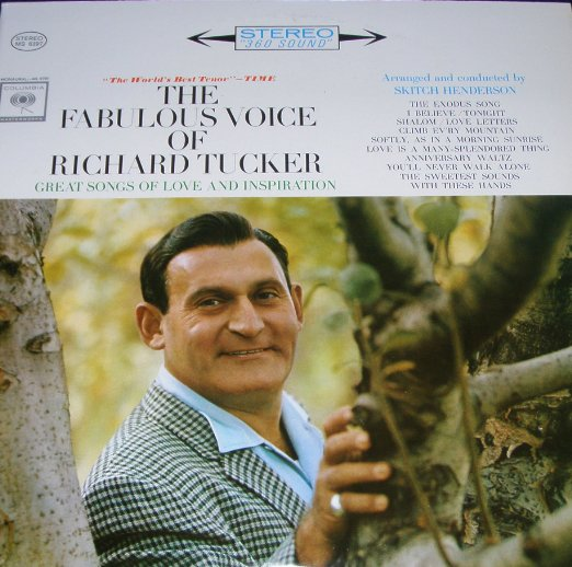 The Fabulous Voice Of Richard Tucker Great Songs Of Love And Inspiration