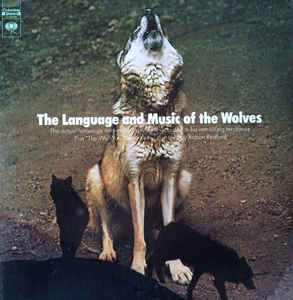 The Language And Music Of The Wolves