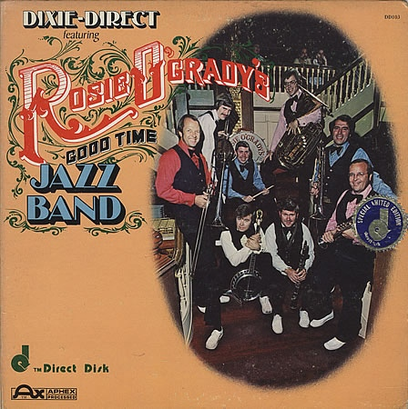 Dixie-Direct Featuring Rosie O'Grady's Good Time Jazz Band